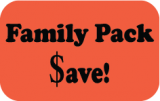 "Family Pack $ave!  Black on redglo  4"" x 2 1/2""  500 per roll"